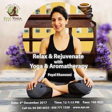 Relax & Rejuvenate with Yoga & Aromatherapy