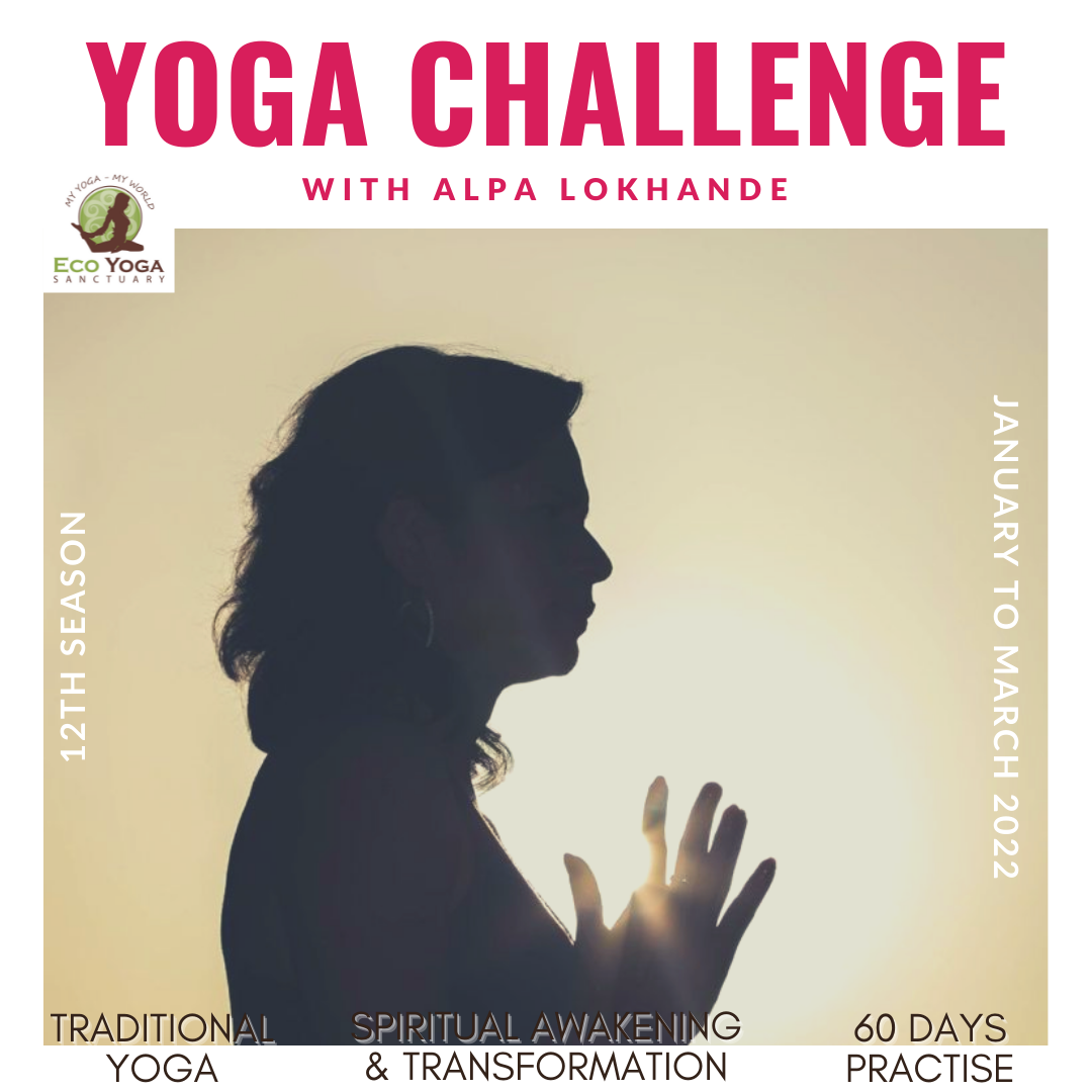 2022 with 60 days Traditional  Yoga Practice