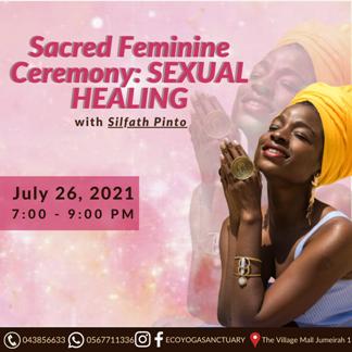 Sacred Feminine Ceremony: SEXUAL HEALING with Silfath Sofia Pinto