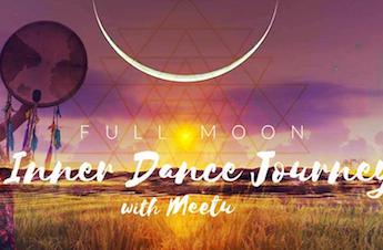 Full Moon Inner Dance Journey with Meetu