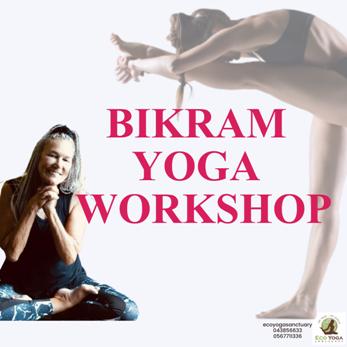 Bikram Yoga Workshop