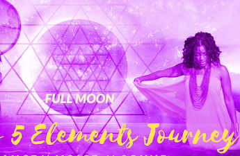 Full Moon Goddess 5 Elements Journey